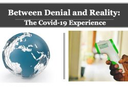 Between Denial and Reality: The Covid-19 xperience